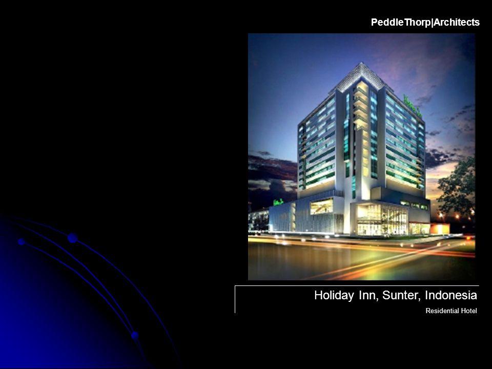 Holiday Inn, Sunter, Indonesia Residential Hotel PeddleThorp|Architects