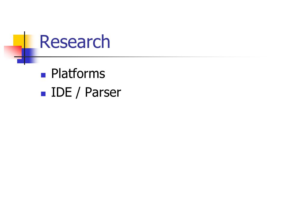 Research Platforms IDE / Parser