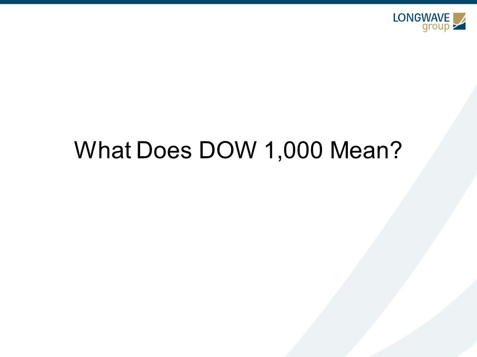 What Does DOW 1,000 Mean