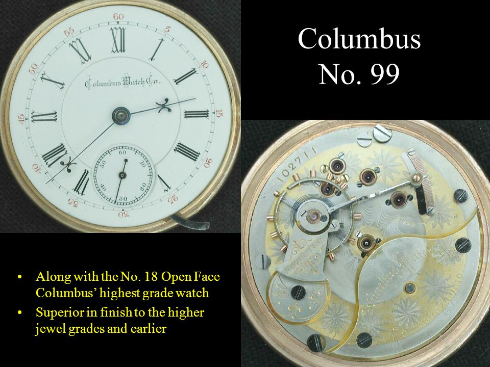 Columbus No. 99 Along with the No.