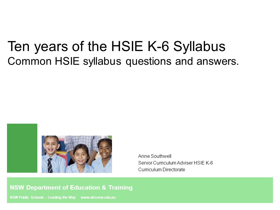 Ten years of the HSIE K-6 Syllabus Common HSIE syllabus questions and answers.