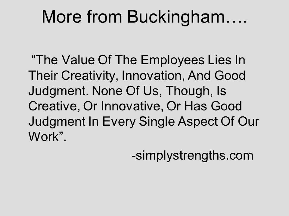 More from Buckingham….