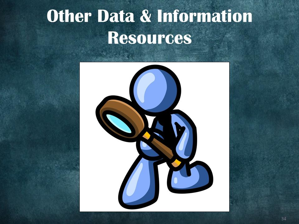 34 Other Data & Information Resources