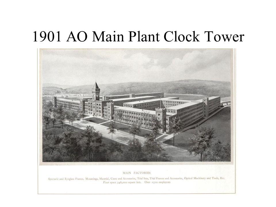 1901 AO Main Plant Clock Tower