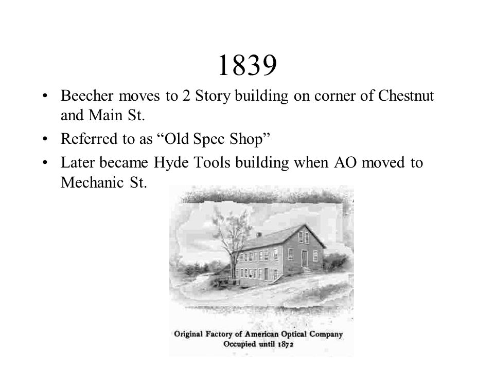 1839 Beecher moves to 2 Story building on corner of Chestnut and Main St.
