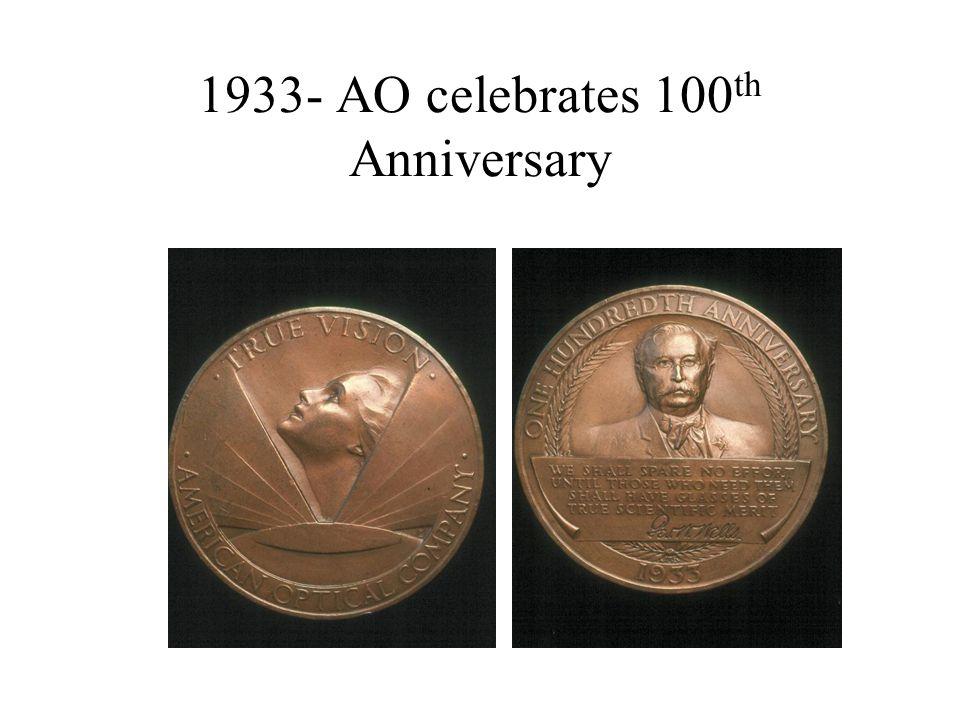 1933- AO celebrates 100 th Anniversary