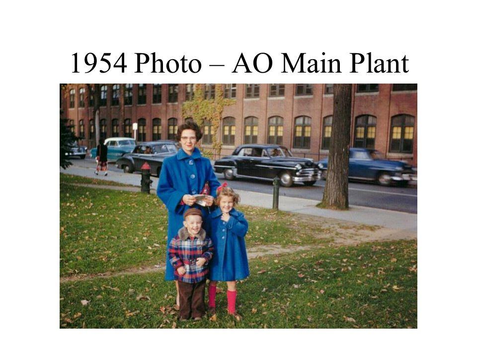 1954 Photo – AO Main Plant