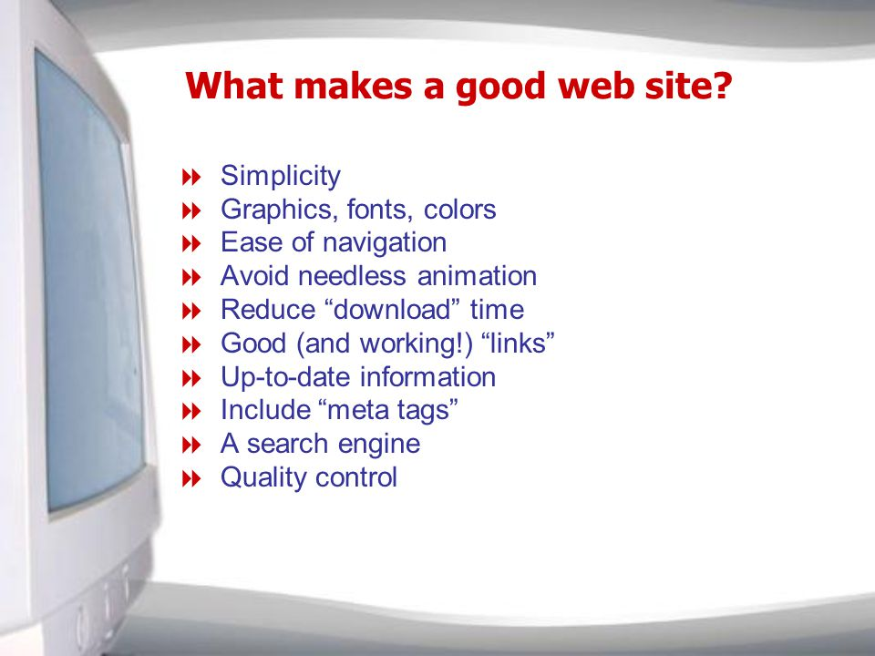 What makes a good web site.