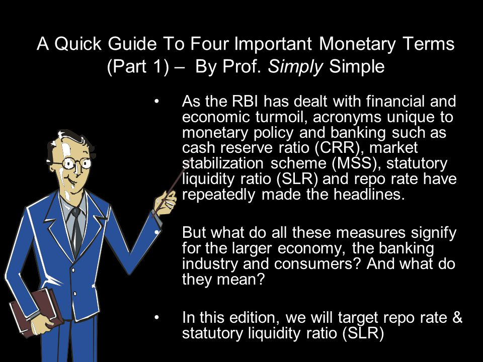 A Quick Guide To Four Important Monetary Terms (Part 1) – By Prof.