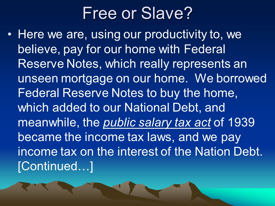 Free or Slave.