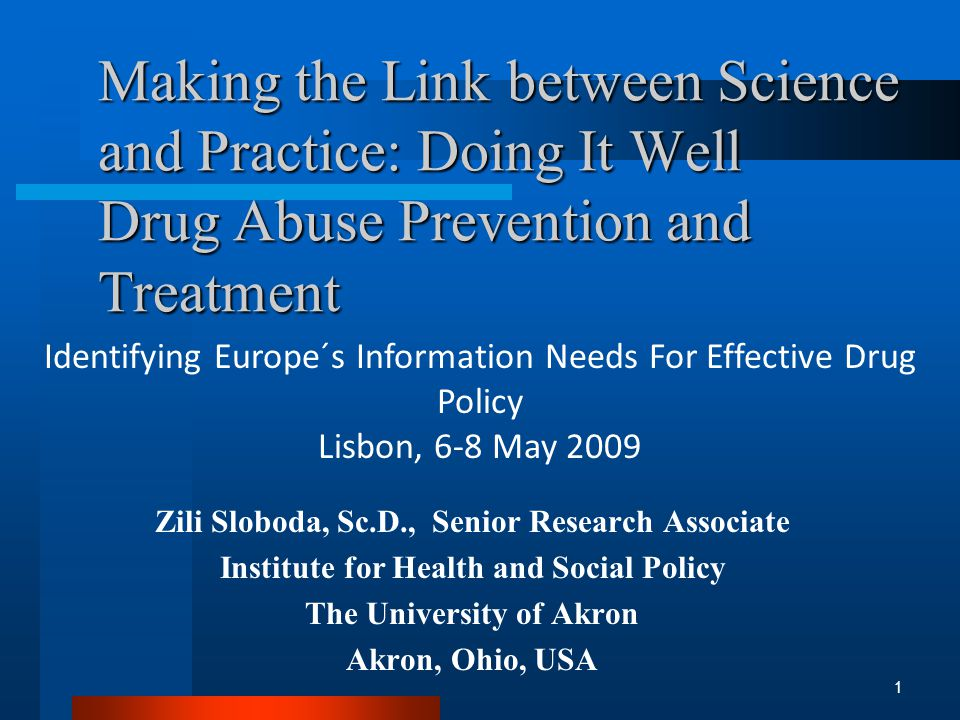Other Findings from Evaluations of Ongoing Real World Treatment Too few drug abusers attracted to treatment Rates of illicit drug use by clients in treatment are unacceptably high Clients are not clinically matched with treatment programs, e.g., psychiatric severity Treatment retention rates are too low Relapse rates after treatment are unacceptably high