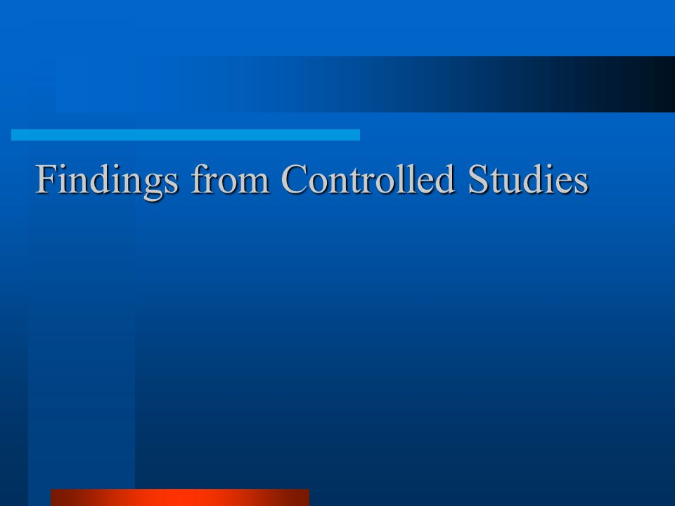 Findings from Controlled Studies