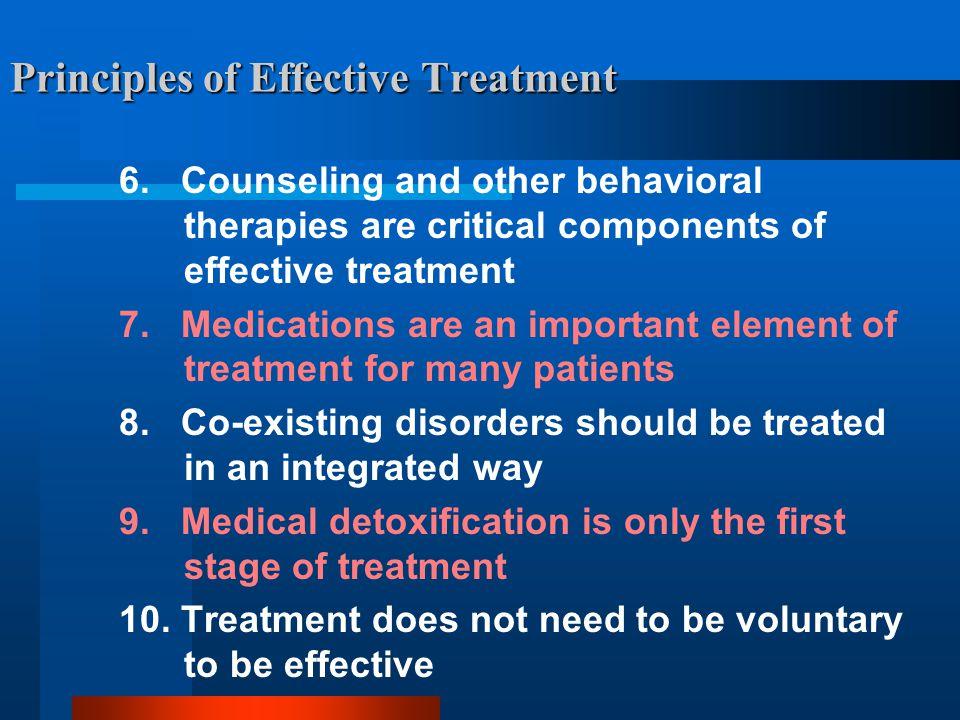 Principles of Effective Treatment 6.