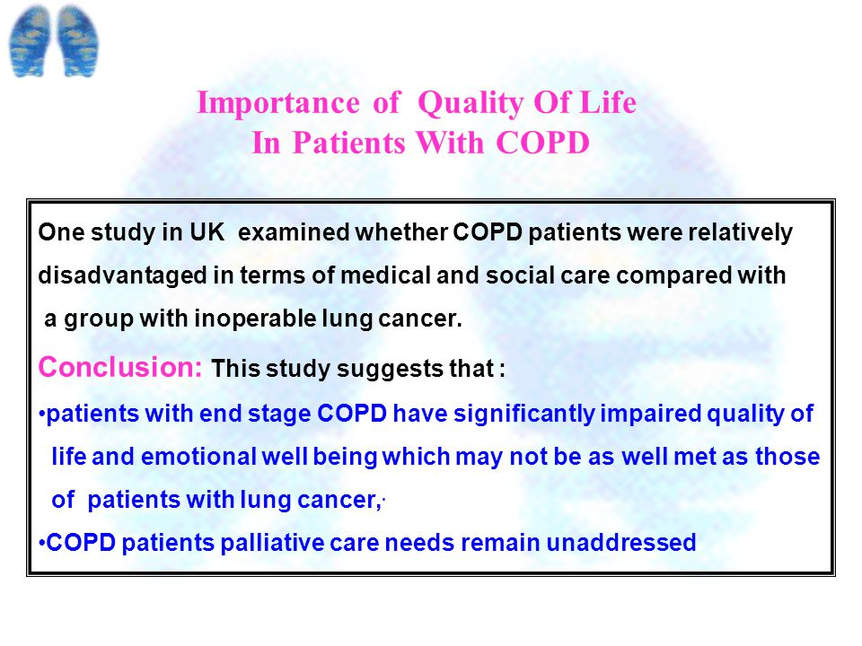 . Survival figures for COPD are worse, COPD patients are often stranded at home with little support &suffered from depression. In contrast lung cancer