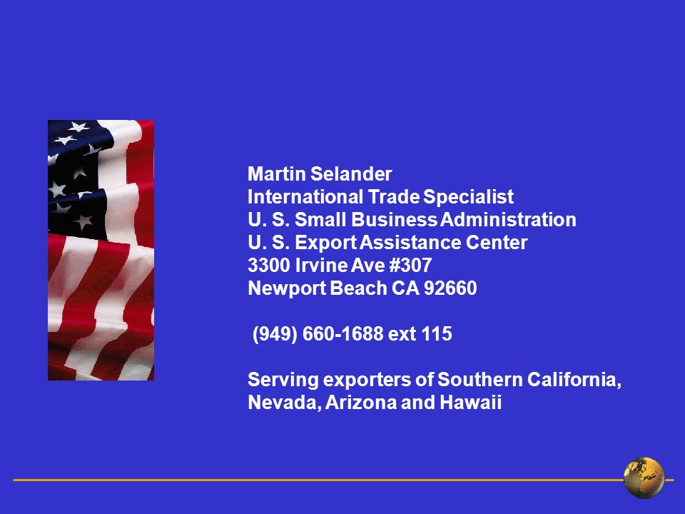 Martin Selander International Trade Specialist U. S.