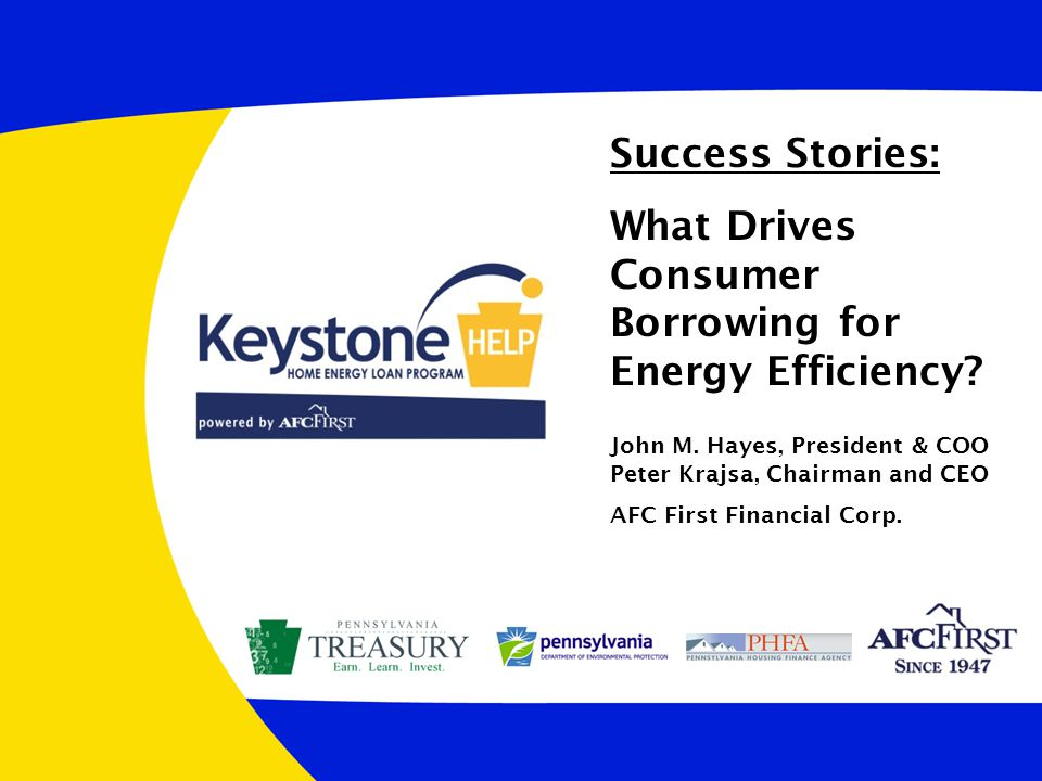 Success Stories: What Drives Consumer Borrowing for Energy Efficiency.