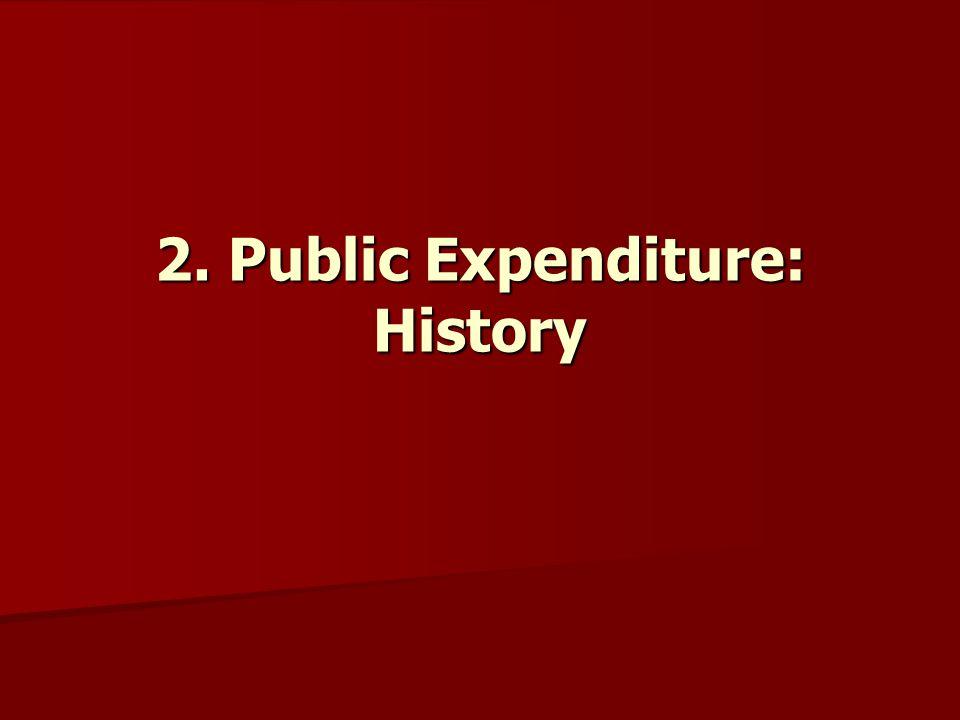 2. Public Expenditure: History