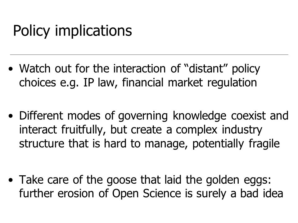 Policy implications Watch out for the interaction of distant policy choices e.g.