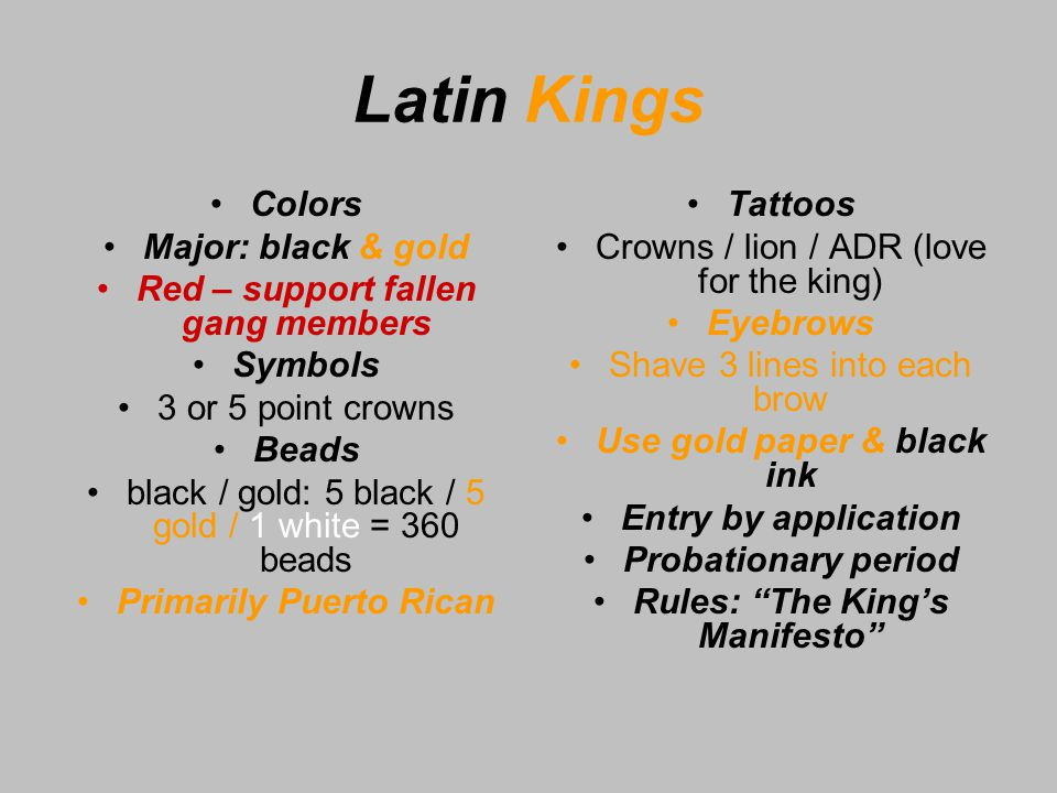 Latin Kings 1.structured / organized 2. constitutions 3.