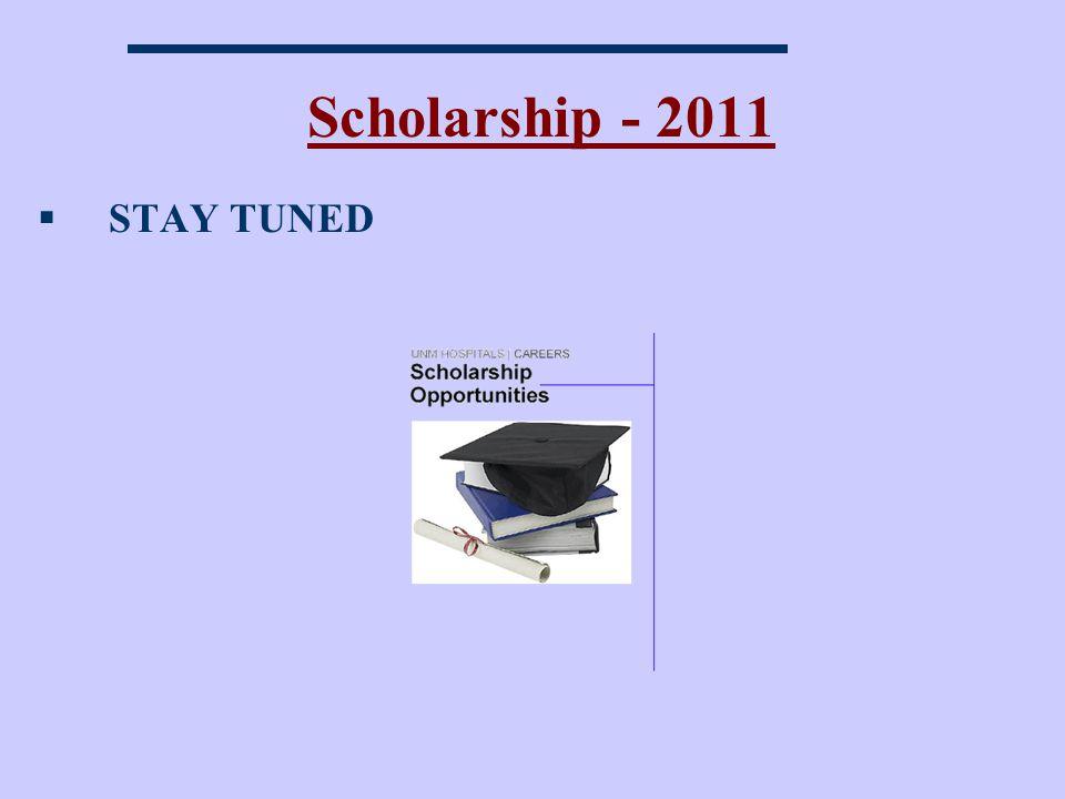 Scholarship - 2011 STAY TUNED