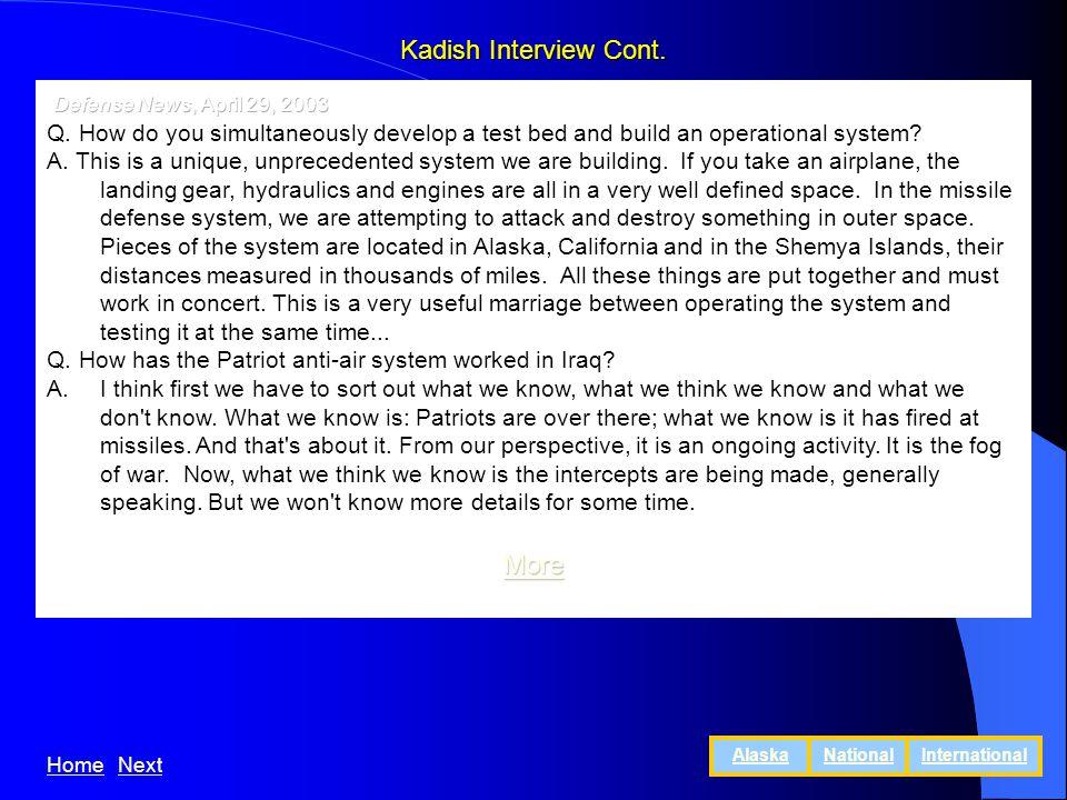 Kadish Interview Cont. HomeNext AlaskaNationalInternational
