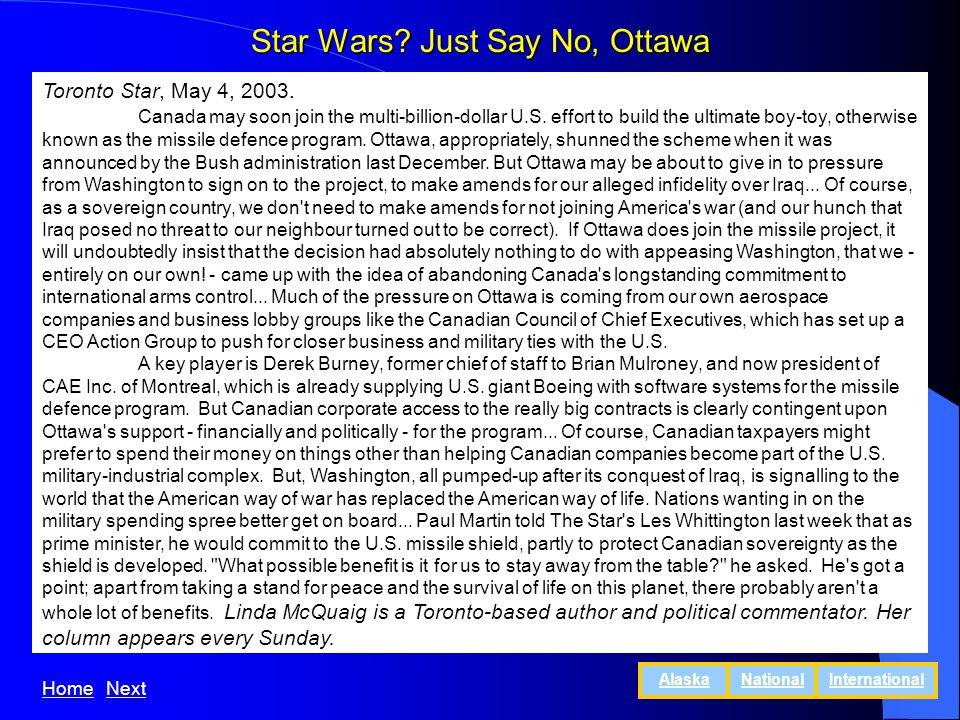 Star Wars. Just Say No, Ottawa Toronto Star, May 4, 2003.