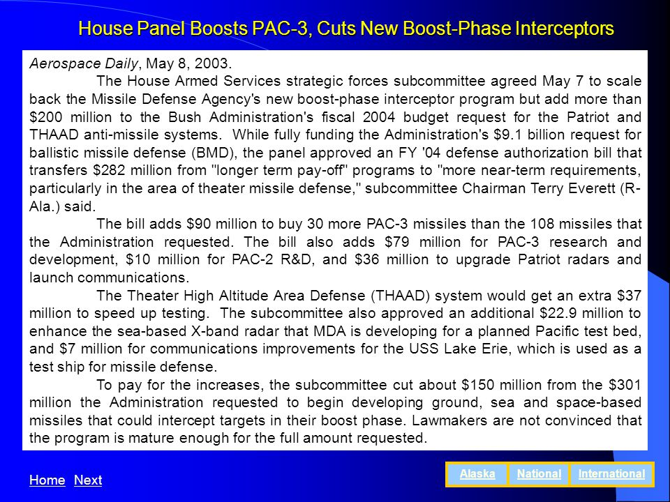 House Panel Boosts PAC-3, Cuts New Boost-Phase Interceptors Aerospace Daily, May 8, 2003.
