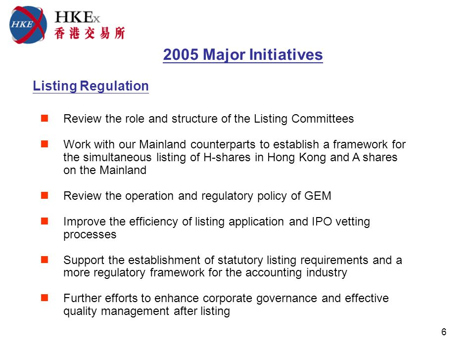 7 Exchange Implement Phase 1 of narrowing trading spreads Improve market-making for exchange-traded funds Design and begin fitting out the new multi-function Trading Hall Revamp the stock options market and introduce more stock options on Mainland enterprises listed in Hong Kong Consider introducing new products Callable Bull/Bear Certificates and futures and options on the FTSE/Xinhua China 25 Index Review position limits and market-making obligations in the derivatives market