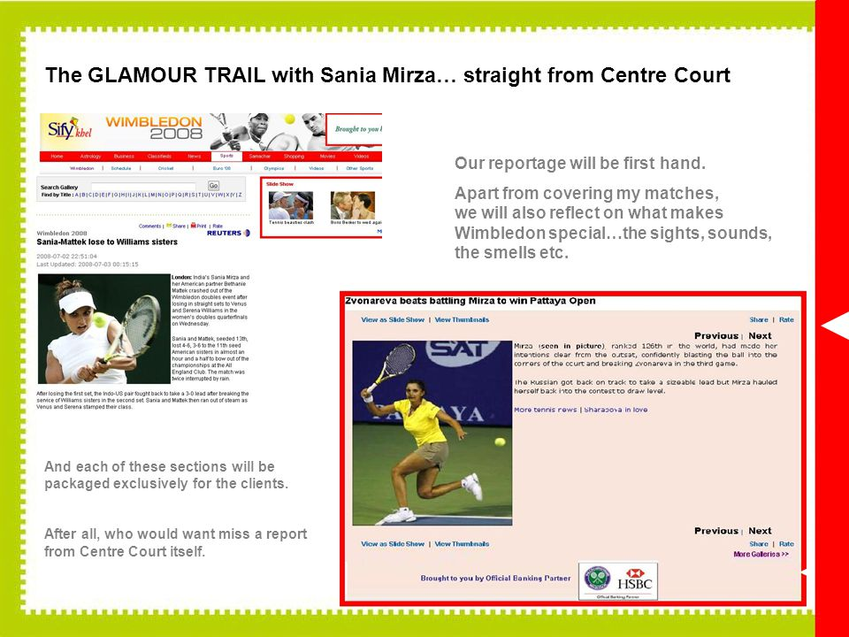 The GLAMOUR TRAIL with Sania Mirza… straight from Centre Court Our reportage will be first hand.