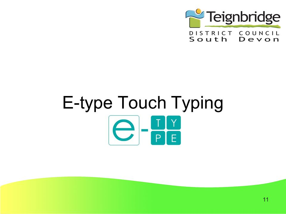 11 E-type Touch Typing