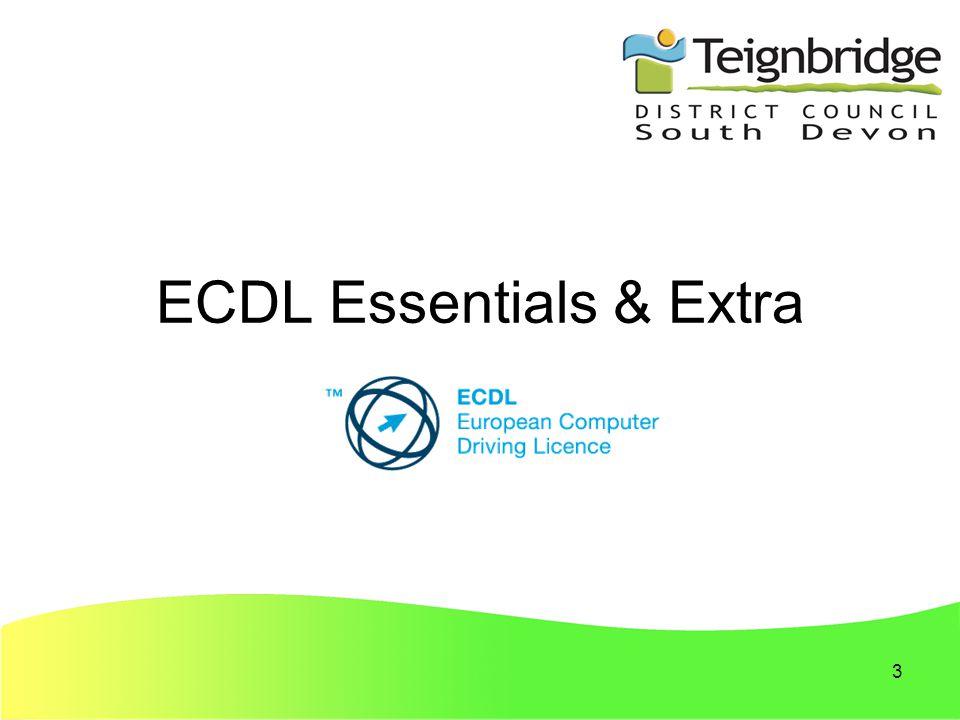 3 ECDL Essentials & Extra