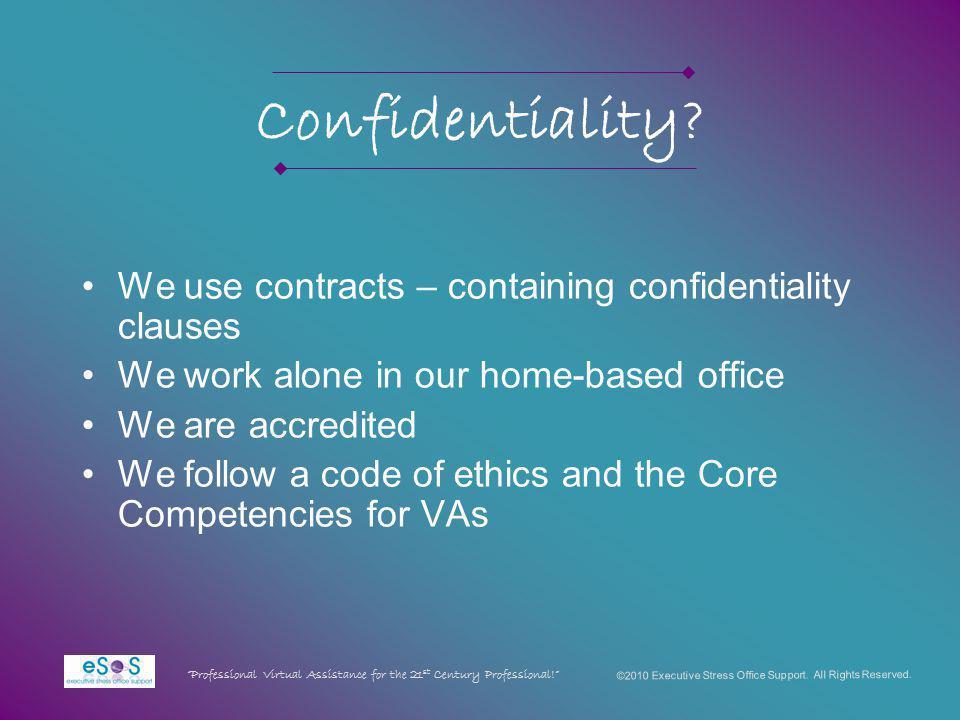 Confidentiality.