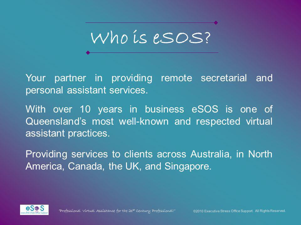 Who is eSOS. Your partner in providing remote secretarial and personal assistant services.