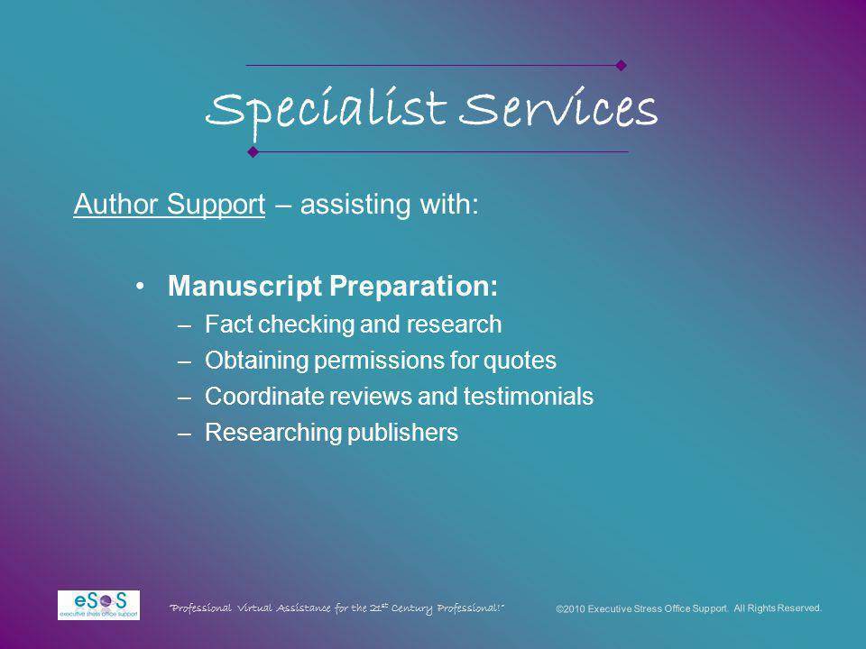 Specialist Services ©2010 Executive Stress Office Support.