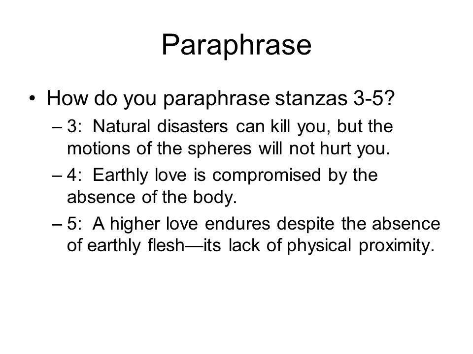 Paraphrase How do you paraphrase stanzas 3-5.