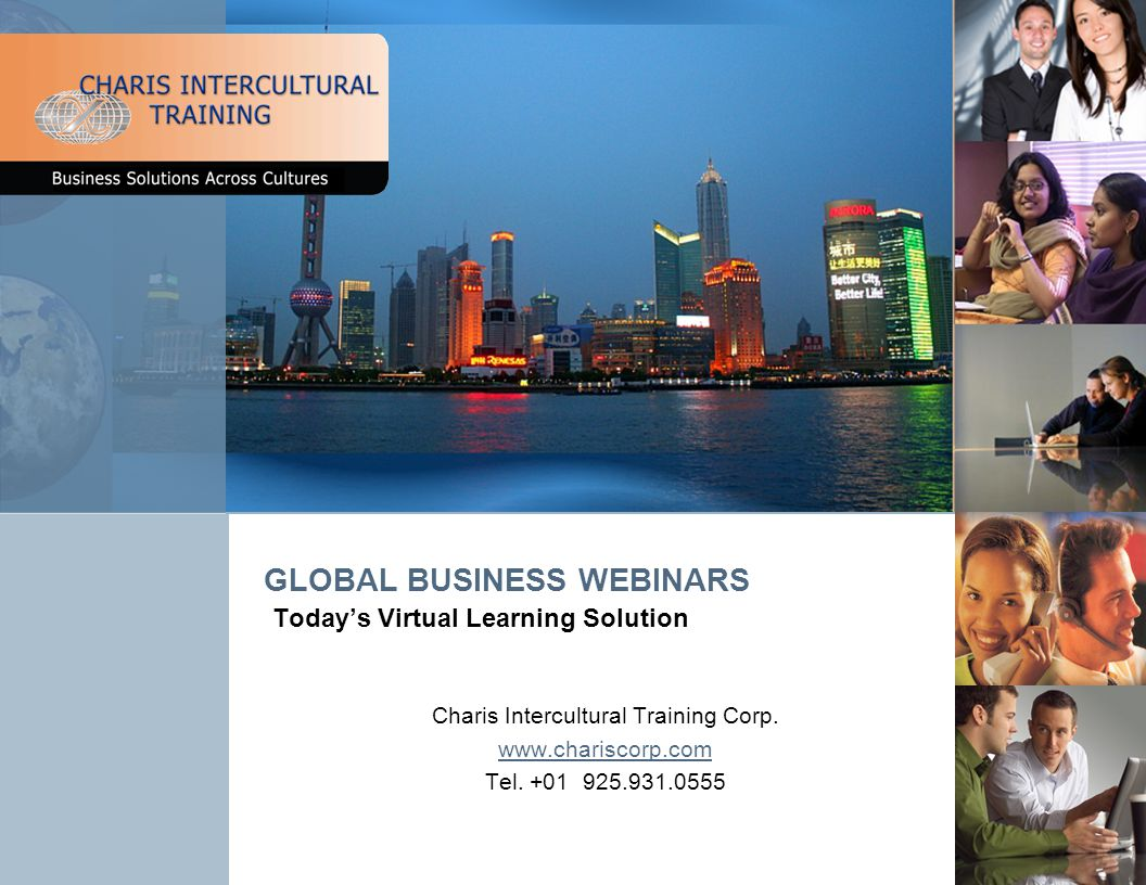 GLOBAL BUSINESS WEBINARS Todays Virtual Learning Solution Charis Intercultural Training Corp.