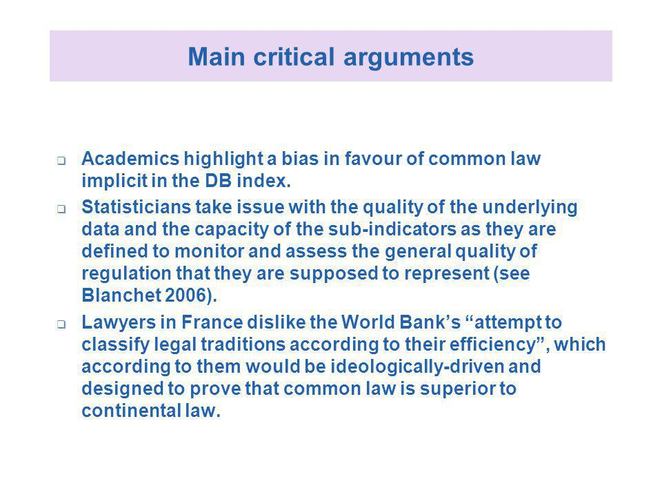 Main critical arguments Academics highlight a bias in favour of common law implicit in the DB index.