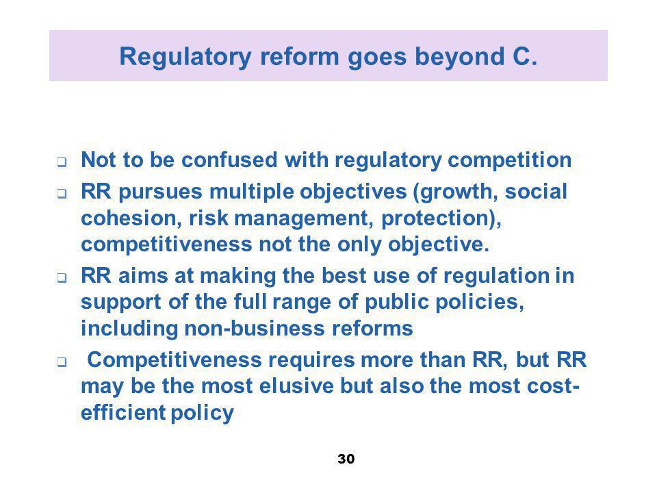 Regulatory reform goes beyond C.