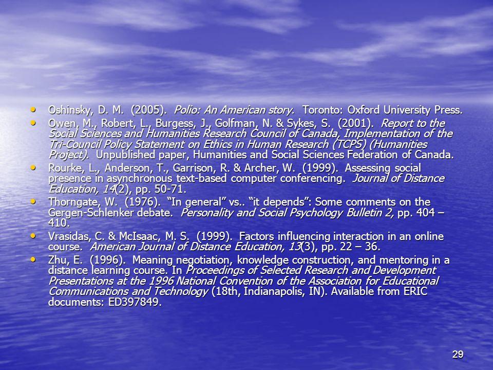 29 Oshinsky, D. M. (2005). Polio: An American story.