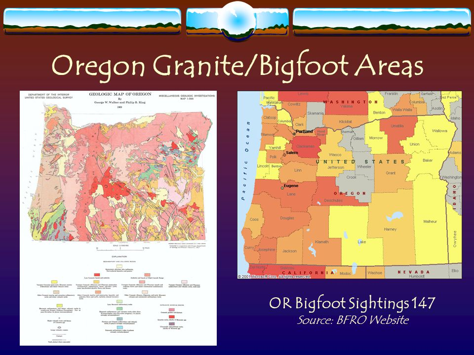 Oregon Granite/Bigfoot Areas OR Bigfoot Sightings 147 Source: BFRO Website