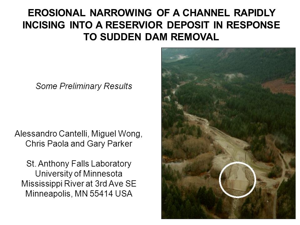 CONSIDER THE CASE OF THE SUDDEN REMOVAL, BY DESIGN OR ACCIDENT, OF A DAM FILLED WITH SEDIMENT Before removal