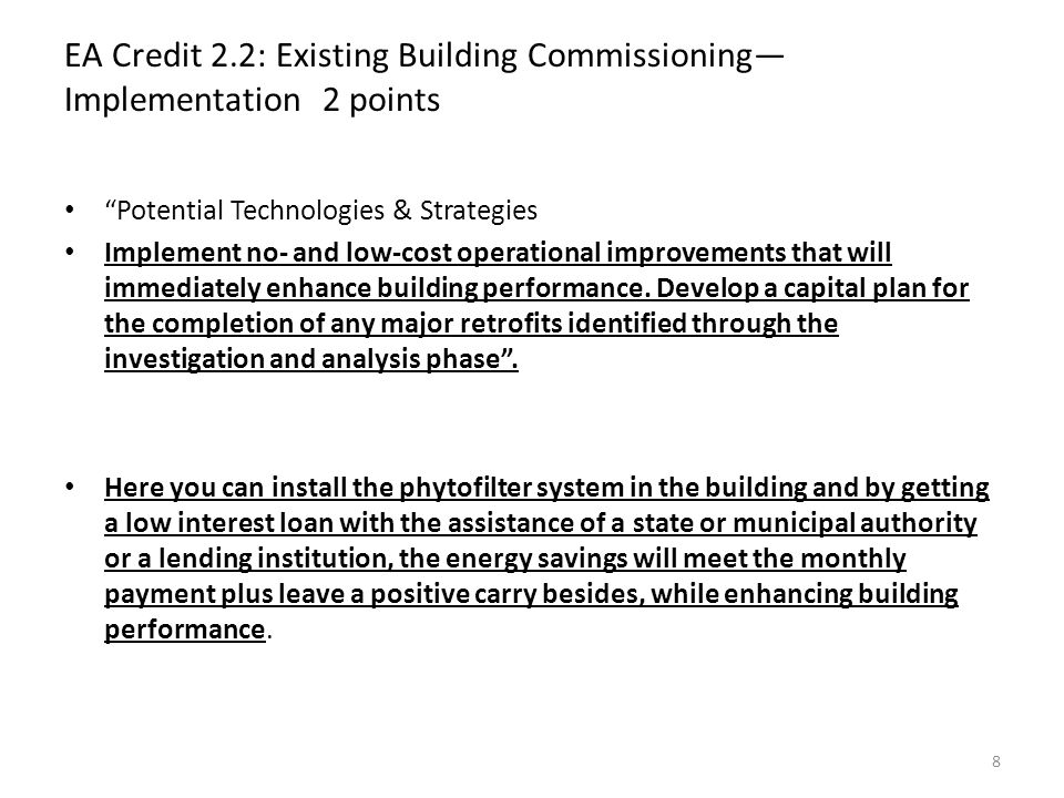 EA Credit 6: Emissions Reduction Reporting 1 point Intent To document the emissions reduction benefits of building efficiency measures.