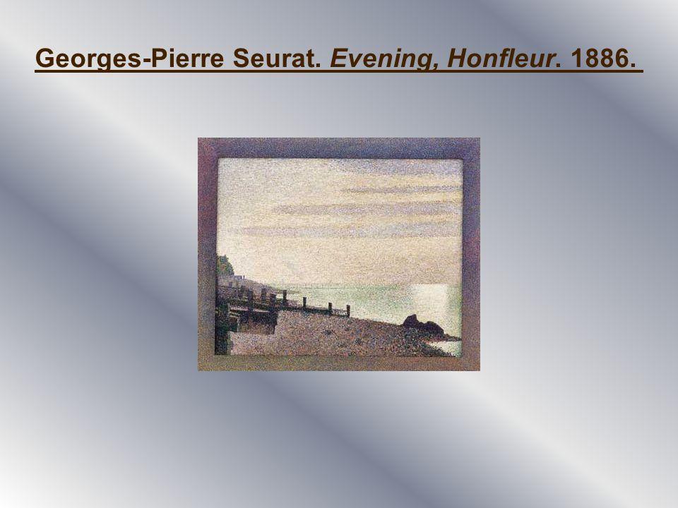 Georges-Pierre Seurat. Evening, Honfleur. 1886.