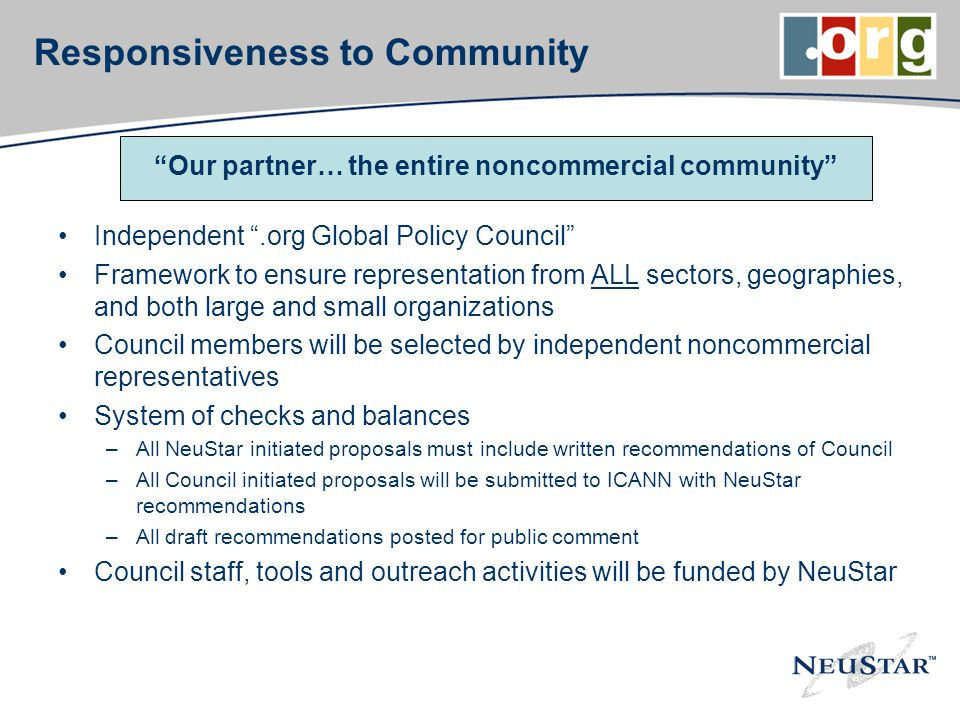 Responsiveness to Community Independent.org Global Policy Council Framework to ensure representation from ALL sectors, geographies, and both large and