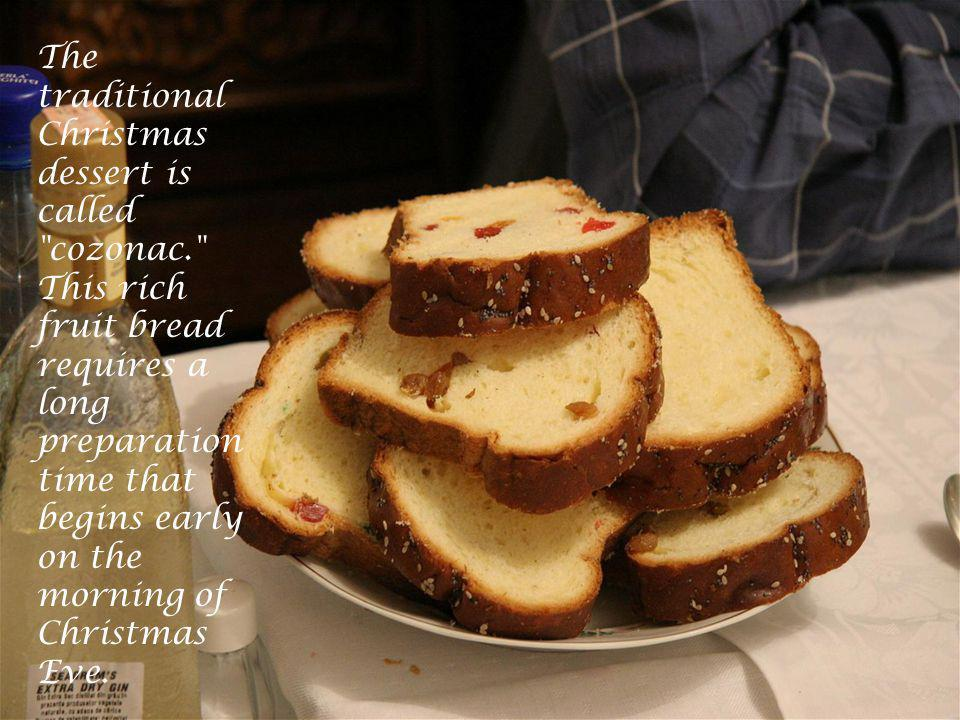 The traditional Christmas dessert is called