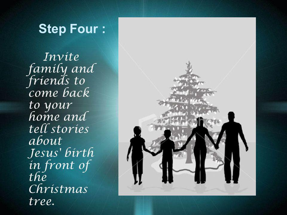 Step Five : Children clean and polish their best pair of boots and place them at the front door for Santa Claus to find.