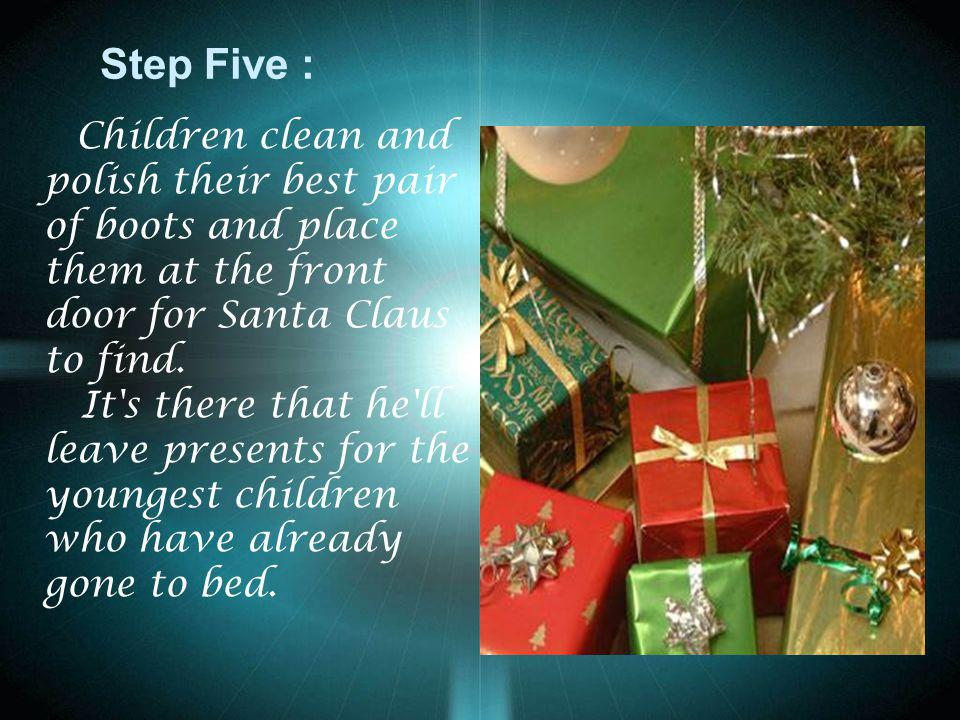 Step Six: On Christmas Day, invite neighbors and relatives for a festive holiday meal.