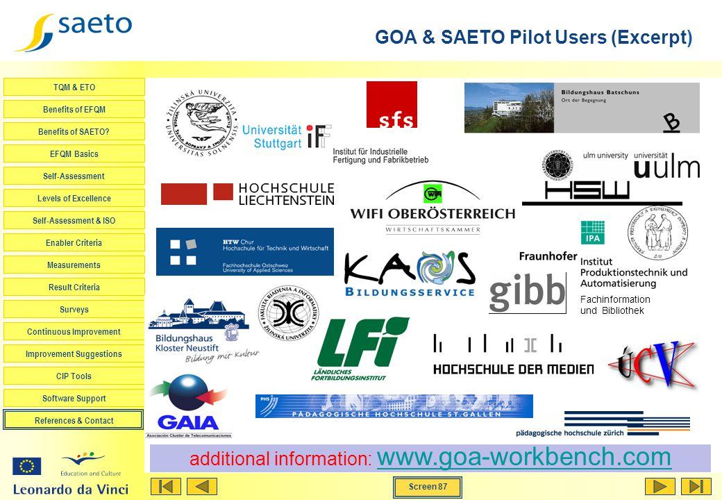 Screen 87 TQM & ETO Benefits of EFQM Benefits of SAETO? EFQM Basics Self-Assessment Levels of Excellence Self-Assessment & ISO Enabler Criteria Measur