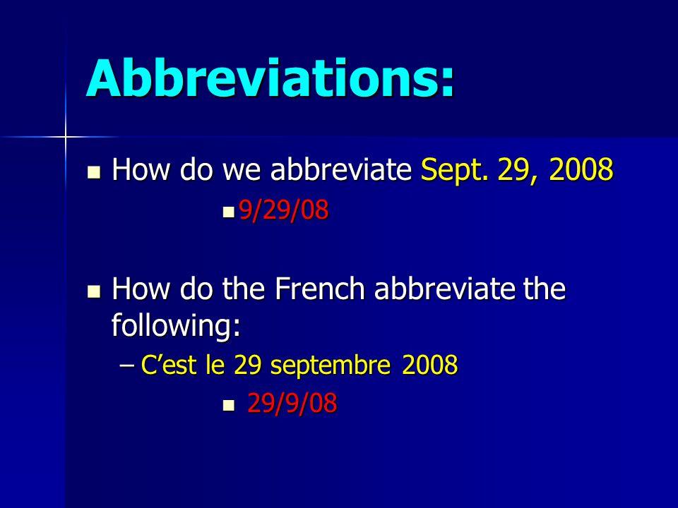 Vocabulaire aujourdhui = today aujourdhui = today demain = tomorrow demain = tomorrow hier = yesterday hier = yesterday la date = the date la date = the date premier = first (of month) premier = first (of month)