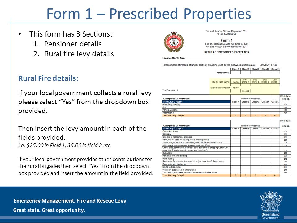 Emergency Management, Fire and Rescue Levy Form 1 – Prescribed Properties This form has 3 Sections: 1.Pensioner details 2.Rural fire levy details Rura